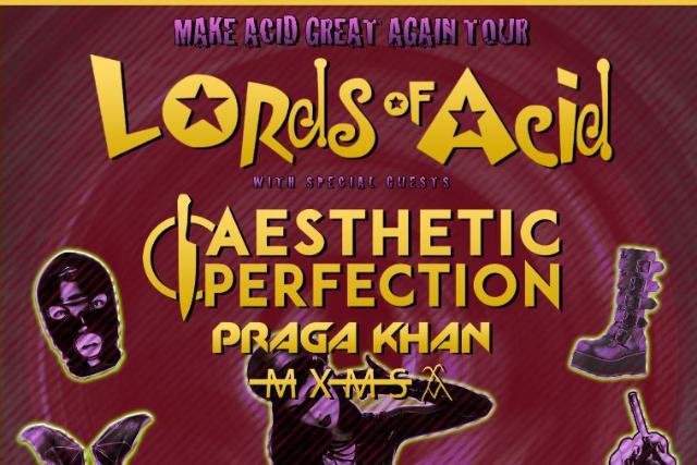 Lords of Acid, Aesthetic Perfection & Praga Khan [POSTPONED] at Echoplex