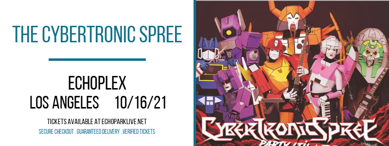 The Cybertronic Spree at Echoplex